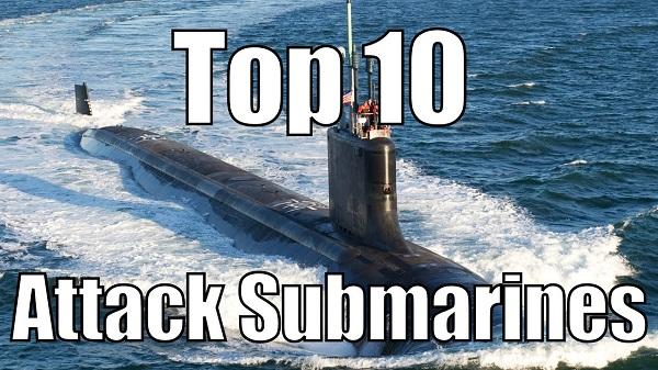 معرفی ۱۰ زیردریایی تهاجمی برتر جهان